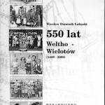 Publikacja autorstwa Wiesława D.Łabęckiego wydana przez SPZG na rocznicę Wielotowa.