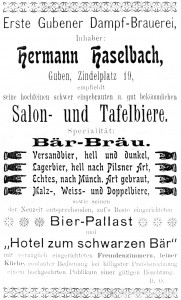 """Reklama piwa zamieszczona w publikacji K. Gandera (1903 r.) """"Z przewodnikiem po mieście"""". Z reklamy wynikało m.in., że przy Zindelplatz 19 (ul. Obrońców Pokoju) można się napić piwa z pierwszego gubeńskiego browaru parowego Hermanna Haselbacha."""